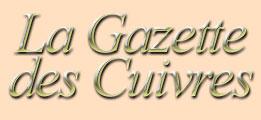 Bienvenue sur le webzine de la Gazette des Cuivres