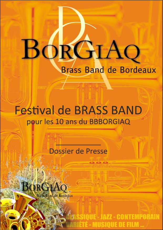 Le Brass Band BorGiAq organise un Festival de Brass Band pour célébrer ses 10 ans